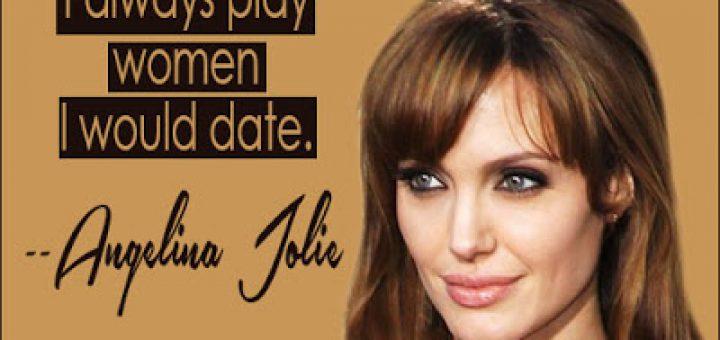 Best Angelina Jolie Quotes